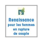 Renaissance, pour les femmes en rupture de couple
